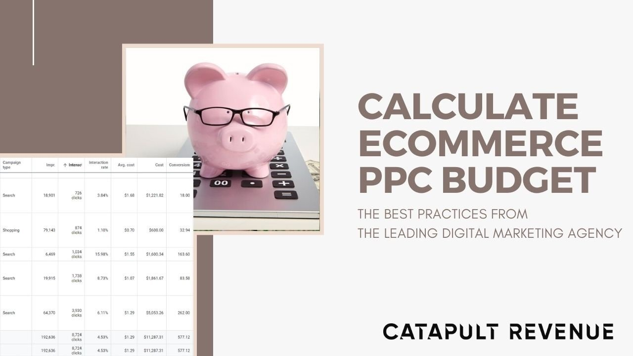 Dollars and Sense: How to Calculate The Right PPC Budget